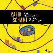 Cover-Bild zu Schami, Rafik: Mein Sternzeichen ist der Regenbogen (Audio Download)