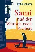 Cover-Bild zu Schami, Rafik: Sami und der Wunsch nach Freiheit (eBook)