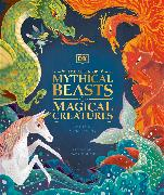Cover-Bild zu DK: The Book of Mythical Beasts and Magical Creatures