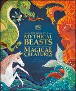 Cover-Bild zu Krensky, Stephen: The Book of Mythical Beasts and Magical Creatures (eBook)