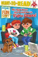 Cover-Bild zu Krensky, Stephen: The High Score and Lowdown on Video Games!