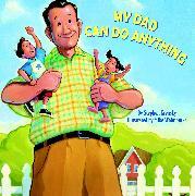 Cover-Bild zu Krensky, Stephen: My Dad Can Do Anything (eBook)
