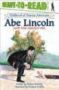Cover-Bild zu Krensky, Stephen: Abe Lincoln and the Muddy Pig