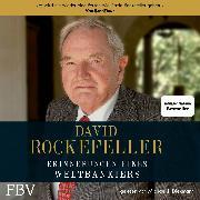 Cover-Bild zu eBook David Rockefeller Erinnerungen eines Weltbankiers