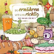 Cover-Bild zu Linke, Katrin: So ernähren wir uns richtig (Audio Download)