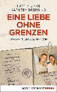 Cover-Bild zu Linke, Katrin: Eine Liebe ohne Grenzen (eBook)