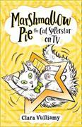 Cover-Bild zu Vulliamy, Clara: Marshmallow Pie The Cat Superstar On TV