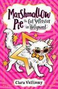 Cover-Bild zu Vulliamy, Clara: Marshmallow Pie The Cat Superstar in Hollywood