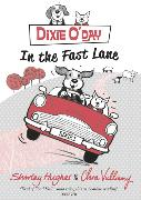Cover-Bild zu Hughes, Shirley: Dixie O'Day: In the Fast Lane
