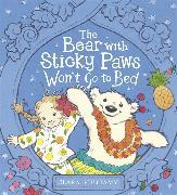 Cover-Bild zu Vulliamy, Clara: The Bear with Sticky Paws Won`t Go to Bed