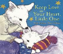 Cover-Bild zu Andreae, Giles: Keep Love In Your Heart, Little One