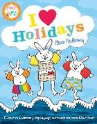 Cover-Bild zu Vulliamy, Clara: I Heart Holidays (Martha and the Bunny Brothers) (eBook)