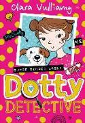 Cover-Bild zu Vulliamy, Clara: Dotty Detective (Dotty Detective, Book 1) (eBook)
