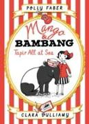 Cover-Bild zu Faber, Polly: Mango & Bambang 02. Tapir All at Sea