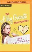 Cover-Bild zu Oram, Kelly: The Libby Garret Intervention