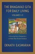Cover-Bild zu Easwaran, Eknath: The Bhagavad Gita for Daily Living (eBook)