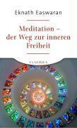 Cover-Bild zu Easwaran, Eknath: Meditation - der Weg zur inneren Freiheit