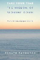 Cover-Bild zu Easwaran, Eknath: Take Your Time (eBook)