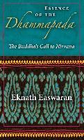 Cover-Bild zu Easwaran, Eknath: Essence of the Dhammapada (eBook)