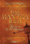 Cover-Bild zu Easwaran, Eknath: Das Mantra-Buch (eBook)