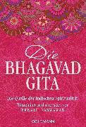 Cover-Bild zu Easwaran, Eknath (Hrsg.): Die Bhagavad Gita (eBook)