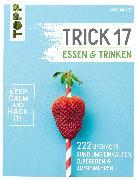 Cover-Bild zu Ignatzi, Chris: Trick 17 - Essen und Trinken (eBook)