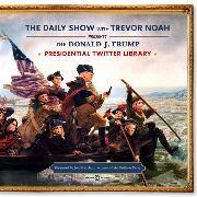 Cover-Bild zu Noah, Trevor: The Daily Show Presidential Twitter Library