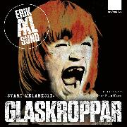 Cover-Bild zu Sund, Erik Axl: Glaskroppar (Audio Download)