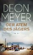 Cover-Bild zu Meyer, Deon: Der Atem des Jägers (eBook)
