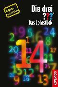 Cover-Bild zu Erlhoff, Kari: Die drei ??? Das Lehrstück (drei Fragezeichen) (eBook)