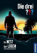 Cover-Bild zu Erlhoff, Kari: Die drei ??? Im Netz der Lügen (drei Fragezeichen) (eBook)
