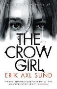 Cover-Bild zu Sund, Erik Axl: The Crow Girl