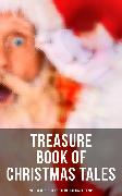 Cover-Bild zu Hawthorne, Nathaniel: Treasure Book of Christmas Tales: 500+ Novels, Stories, Poems, Carols & Legends (eBook)