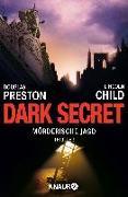 Cover-Bild zu Preston, Douglas: Dark Secret