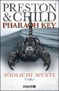 Cover-Bild zu Preston, Douglas: Pharaoh Key - Tödliche Wüste (eBook)