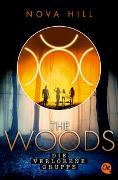 Cover-Bild zu Hill, Nova: The Woods 2. Die verlorene Gruppe