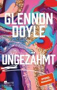Cover-Bild zu Doyle, Glennon: Ungezähmt