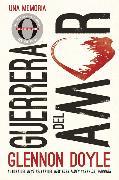 Cover-Bild zu Melton, Glennon Doyle: Guerrera del amor