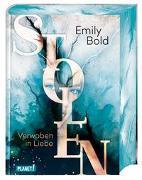 Cover-Bild zu Bold, Emily: Stolen 1: Verwoben in Liebe