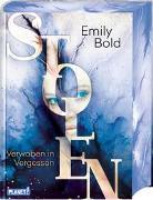 Cover-Bild zu Bold, Emily: Stolen 3: Verwoben in Vergessen