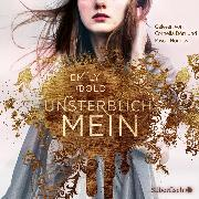 Cover-Bild zu Bold, Emily: UNSTERBLICH mein (Audio Download)
