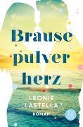 Cover-Bild zu Lastella, Leonie: Brausepulverherz