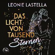 Cover-Bild zu Lastella, Leonie: Das Licht von tausend Sternen (Ungekürzt) (Audio Download)