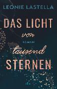 Cover-Bild zu Lastella, Leonie: Das Licht von tausend Sternen (eBook)