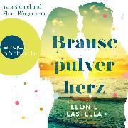 Cover-Bild zu Lastella, Leonie: Brausepulverherz (Ungekürzte Lesung) (Audio Download)