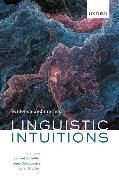 Cover-Bild zu Schindler, Samuel (Associate Professor, Associate Professor, Aarhus University) (Hrsg.): Linguistic Intuitions