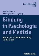 Cover-Bild zu Strauß, Bernhard: Bindung in Psychologie und Medizin (eBook)