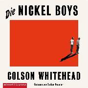 Cover-Bild zu Whitehead, Colson: Die Nickel Boys (Audio Download)