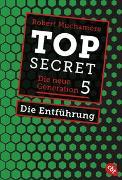 Cover-Bild zu Muchamore, Robert: Top Secret. Die Entführung
