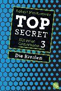 Cover-Bild zu Muchamore, Robert: Top Secret. Die neue Generation 03. Die Rivalen (eBook)